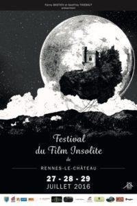 Festival film Insolite Rennes le Château 2016 - https://festivalfilminsoliterenneslechateau.fr