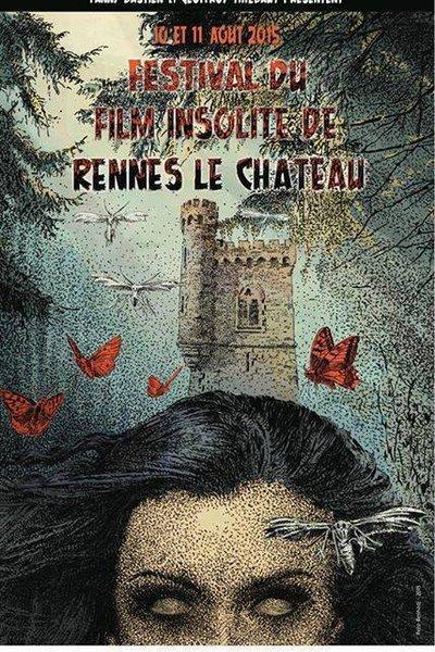 Festival film Insolite Rennes le Château 2015 - https://festivalfilminsoliterenneslechateau.fr