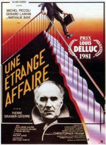 A Strange Case a film by Pierre Granier Deferre with Gerard Lanvin