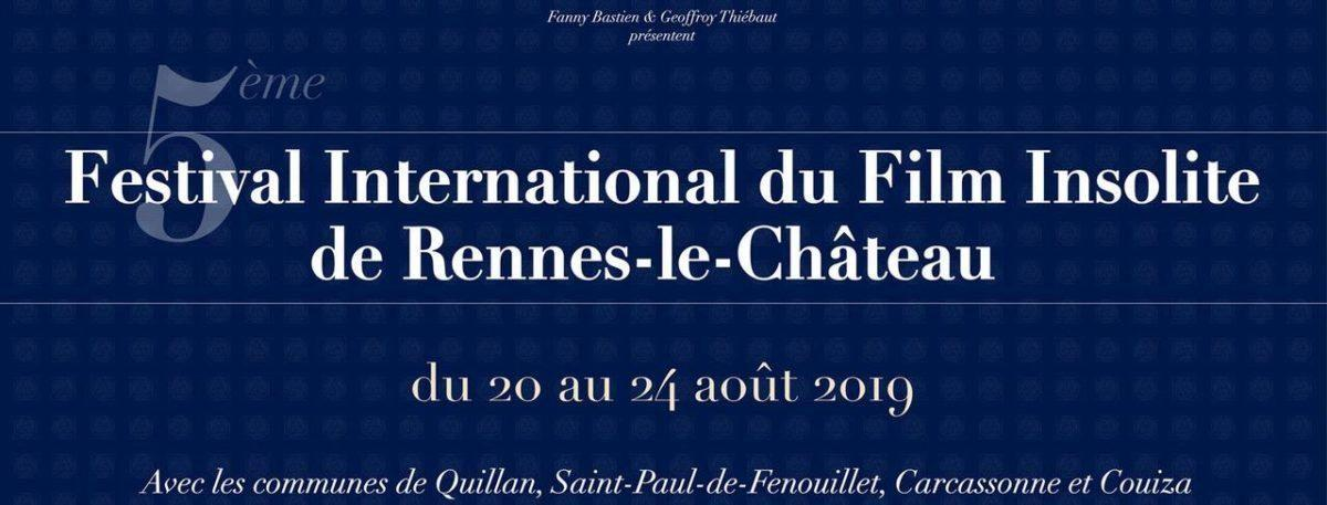 Festival International du Film Insolite de Rennes le Château 2019 - https://festivalfilminsoliterenneslechateau.fr