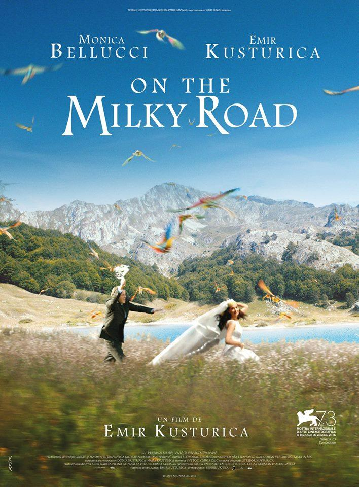 On the milky road de Emir Kusturica avec Monica belluci