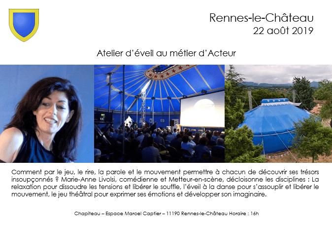 Atelier Acting Rennes-le-Château 22 Août 2019
